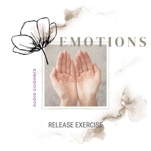 Release your Emotions Audio Guided Practice