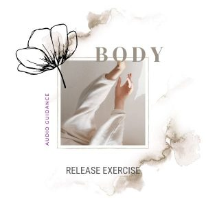 Release your Body Audio Guided Practice