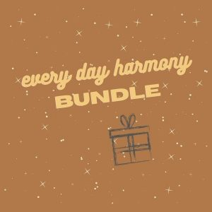 Every day Harmony Bundle